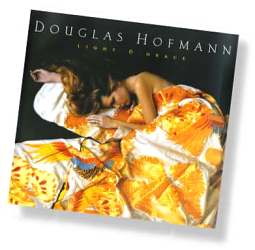 Douglas Hofmann - Light & Grace